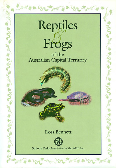 Field guide to the Frogs and Reptiles of the ACT